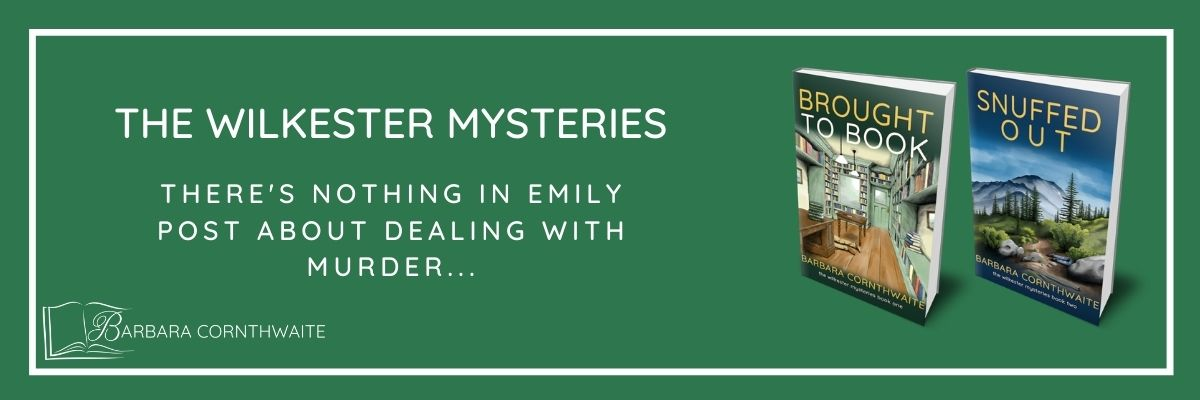 Barbara Cornthwaite Wilkester Mysteries. There's nothing in Emily Post about dealing with murder...barbaracornthwaite.com